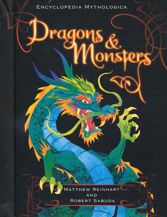 Encyclopedia Mythologica: Dragons and Monsters